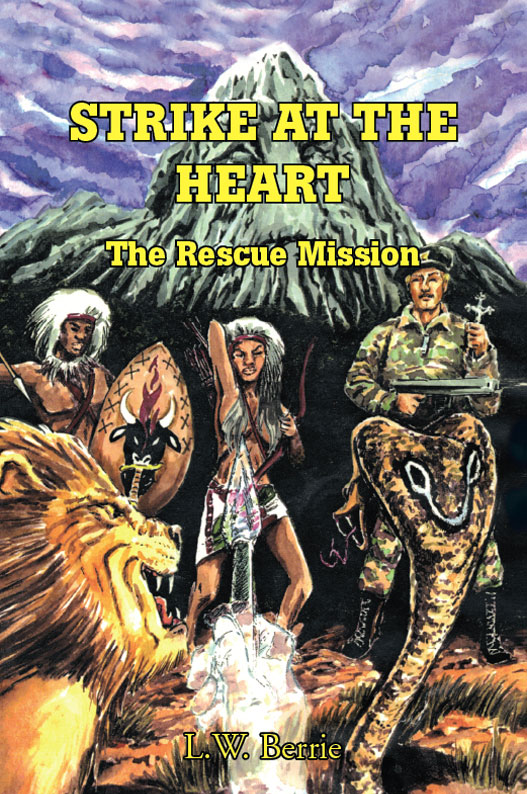 Strike at the Heart : The Rescue Mission